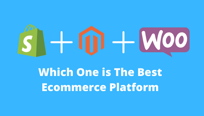 Which One is The Best Ecommerce Platform